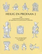 D. Kicken H.J.E. van Beuningen  A.M. Koldeweij, Heilig en Profaan 2