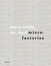 Masa & Jon Kleinhample , move aside, Mr. ford microfactories