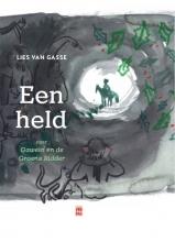 Lies Van Gasse , Een held