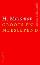 H. Marsman , Groots en meeslepend