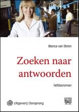Bianca van Strien Zoeken naar antwoorden - grote letter uitgave