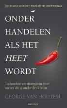 George van Houtem , Onderhandelen als het heet wordt