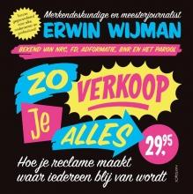 Erwin  Wijman Zo verkoop je alles
