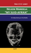 Dan J.C.G.  Lumey Nelson Mandela: `MY SUID-AFRIKA`
