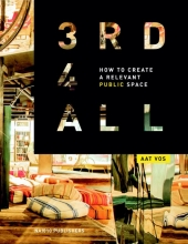 Aat  Vos How to create a relevant public space