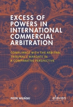 Piotr Wilinski , Excess of Powers in International Commercial Arbitration