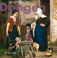 Monique Rakhorst Ron Dirven  Helma van der Holst, De schilders van Dongen