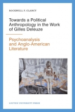 Rockwell F.  Clancy Towards a political anthropology in the work of gilles deleuze