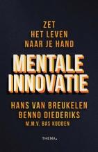 Bas Kodden Hans van Breukelen  Benno Diederiks, Mentale innovatie