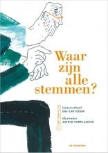 Astrid Verplancke Emi Catteeuw, Waar zijn alle stemmen?