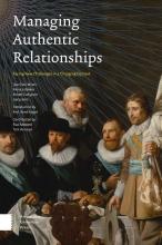 Jean Paul  Wijers, Monica  Bakker, Robert  Collignon, Gerty  Smit, René  Foqué, Paul  Mosterd, Tom  Verbelen Managing Authentic Relationships