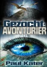 Paul Kater , Gezocht: avonturier