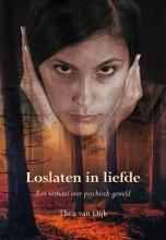 Thea van Dijk , Loslaten in liefde