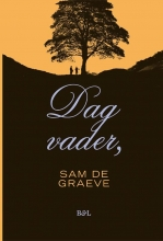 Sam De Graeve , Dag vader,