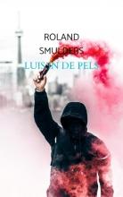 Roland Smulders , Luis in de pels