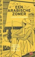 Lucas Catherine Een Arabische zomer