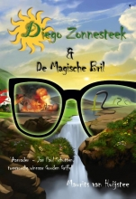 Maurits van Huijstee Diego Zonnesteek De Magische Bril & De terugkeer van de Adelaar
