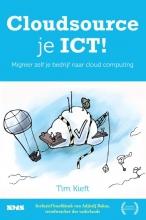 Tim  Kieft Cloudsource je ICT!