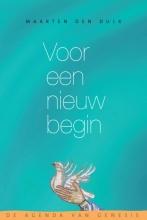 Maarten den Dulk , Voor een nieuw begin
