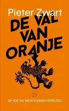 Pieter  Zwart De val van Oranje