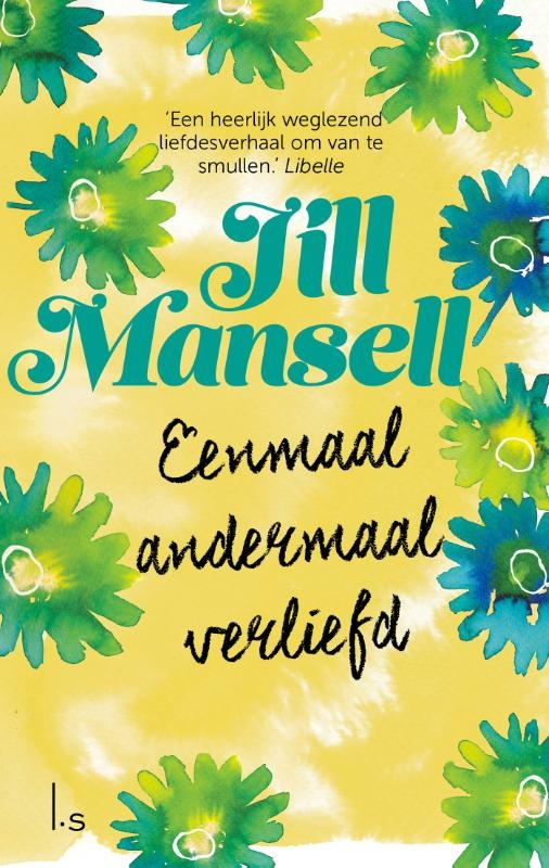 Jill Mansell,Eenmaal andermaal verliefd