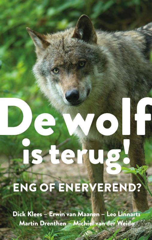 Diverse auteurs,De wolf is terug
