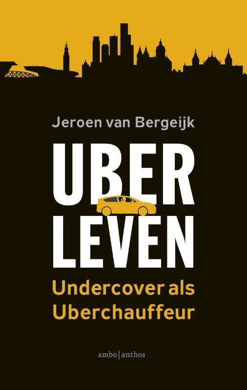 Jeroen van Bergeijk,Uberleven