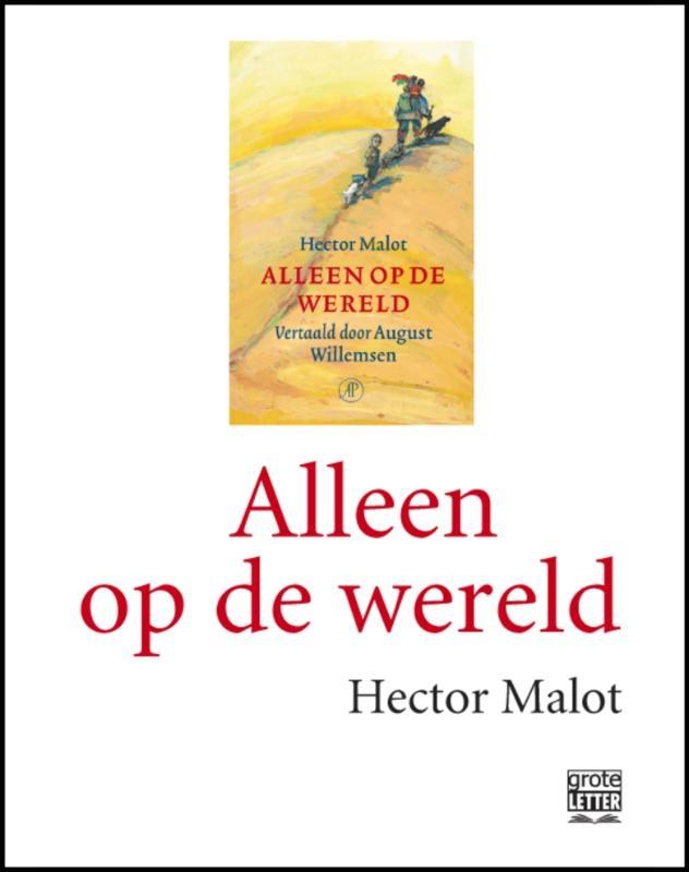 Hector Malot,Alleen op de wereld - grote letter