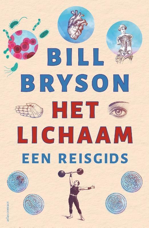 Bill Bryson,Het lichaam