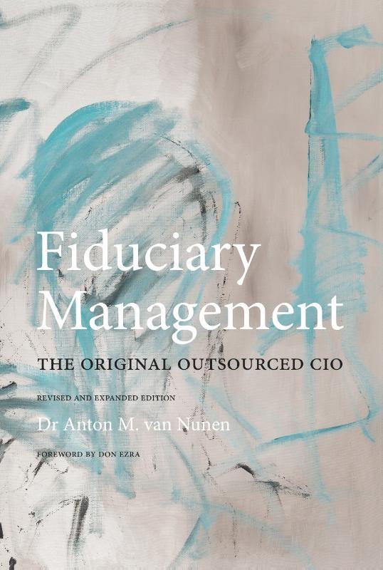 Dr. Anton van Nunen,Fiduciary Management