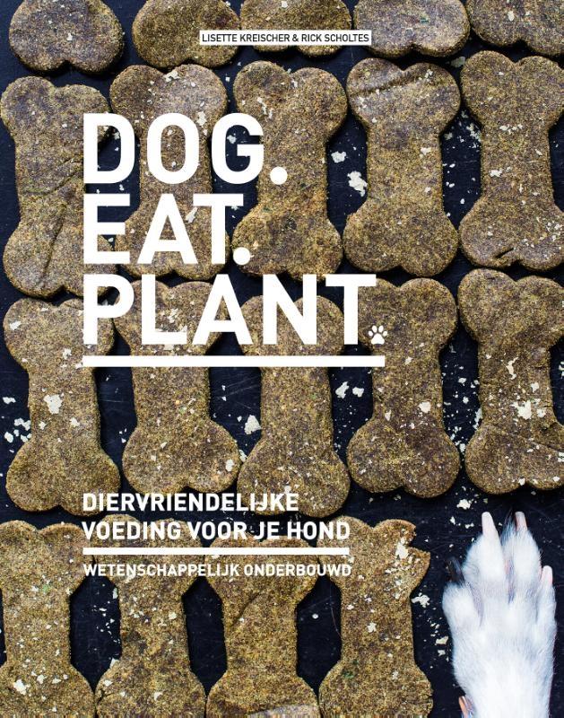 Lisette Kreischer, Rick Scholtes,Dog eat plant