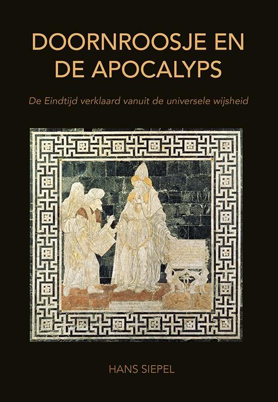 Hans Siepel,Doornroosje en de apocalyps