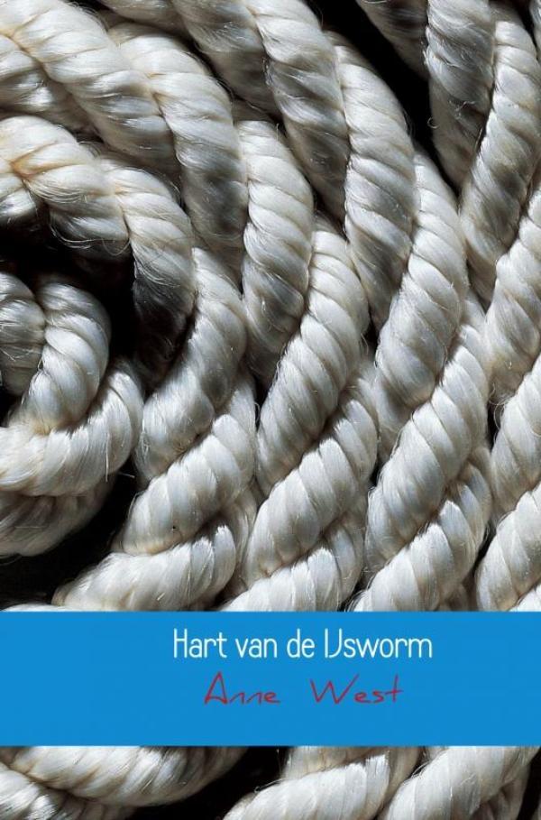 Anne West,Hart van de IJsworm