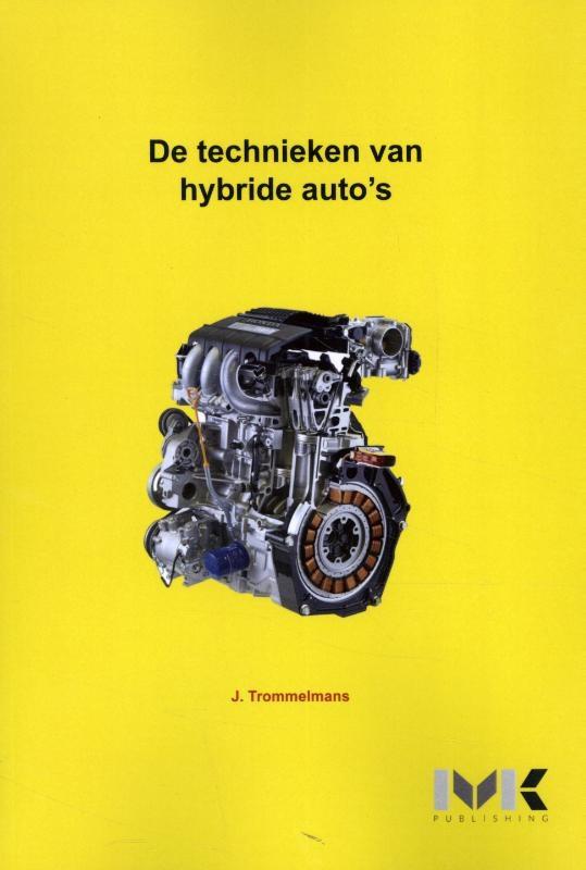 J. Trommelmans,De technieken van hybride auto`s