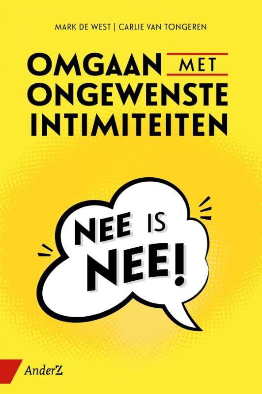 Mark de West, Carlie van Tongeren,Omgaan met ongewenste intimiteiten