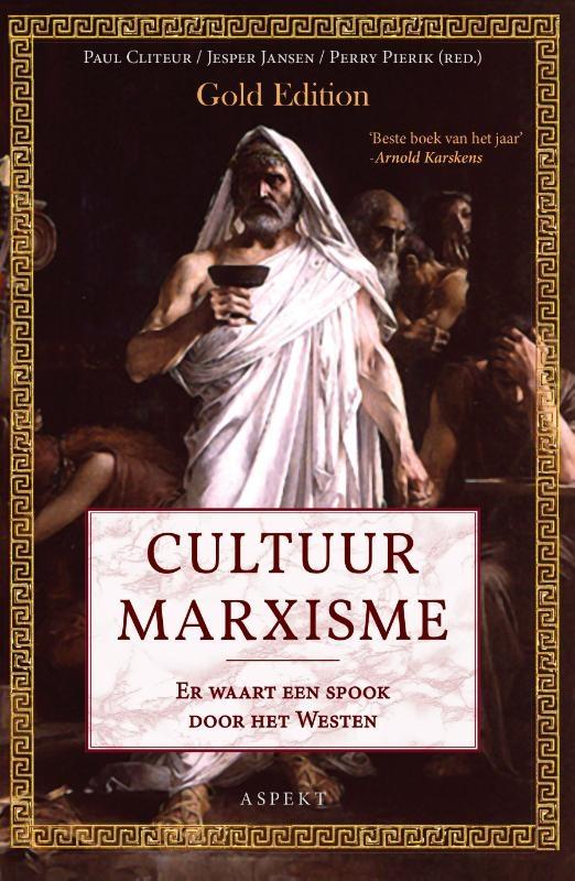 Perry Pierik, Jesper Jansen, Paul Cliteur,Cultuurmarxisme