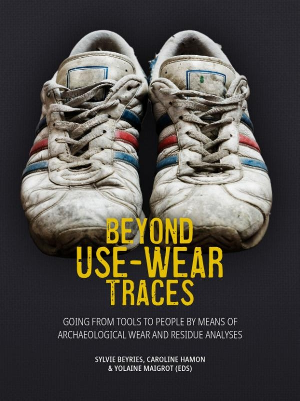 ,Beyond use-wear traces