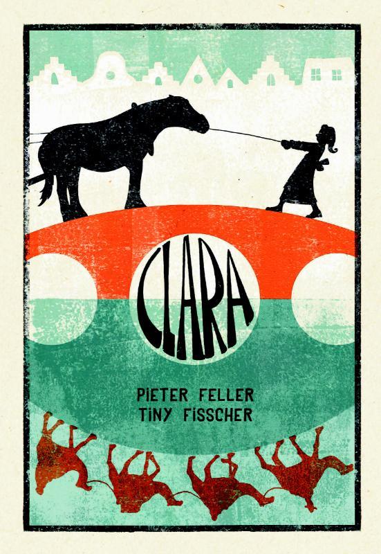Pieter Feller, Tiny Fisscher,Clara