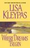 Kleypas, Lisa,Where Dreams Begin