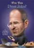 Pollack, Pamela,   Belviso, Meg,Who Was Steve Jobs?