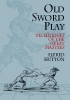 Alfred Hutton,Old Sword-play