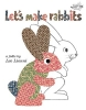 Lionni, Leo,Let`s Make Rabbits