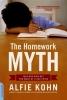 Kohn, Alfie,The Homework Myth