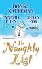 Kauffman, Donna,   Eden, Cynthia,   Fox, Susan,The Naughty List
