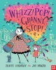 Corderoy, Tracey,Whizz! Pop! Granny, Stop!