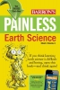 Denecke, Edward J., Jr.,Painless Earth Science