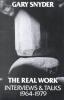 Snyder, Gary,   McLean, William Scott,The Real Work