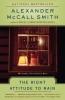 McCall Smith, Alexander,The Right Attitude to Rain