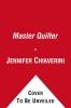 Chiaverini, Jennifer,The Master Quilter