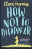 C. Furniss,How Not to Disappear